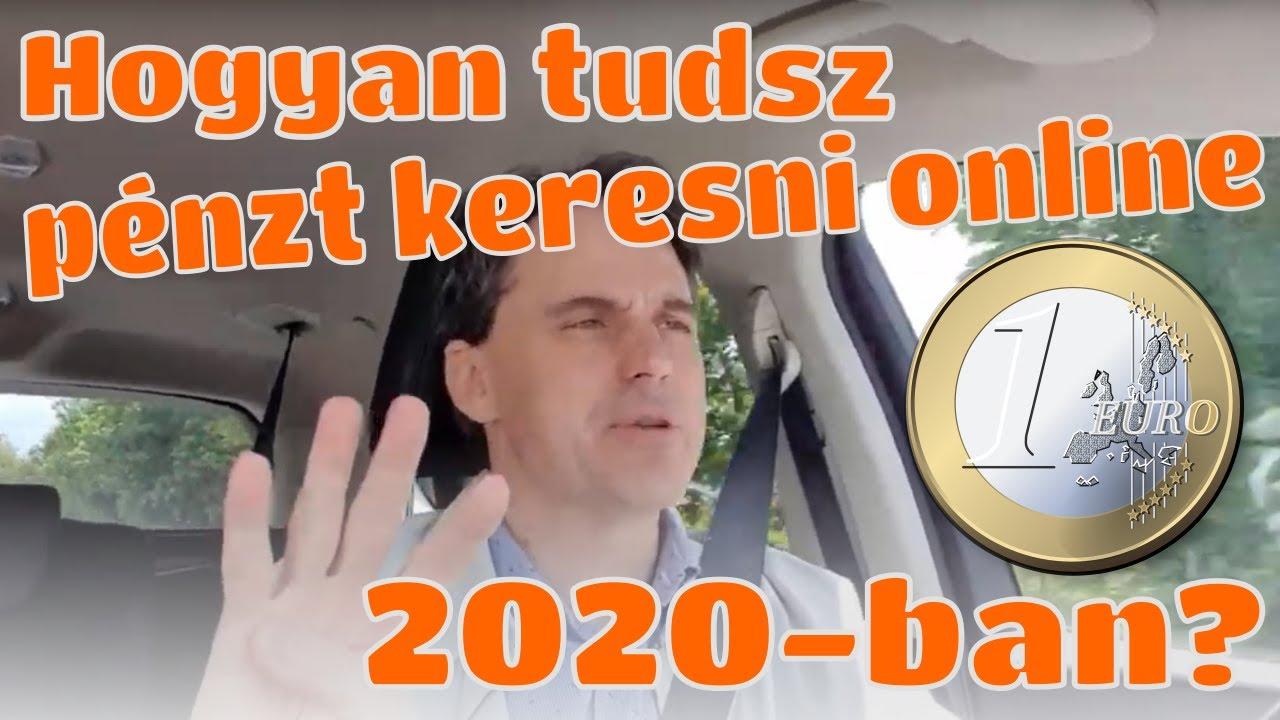 pénzt keresni 2020-ban