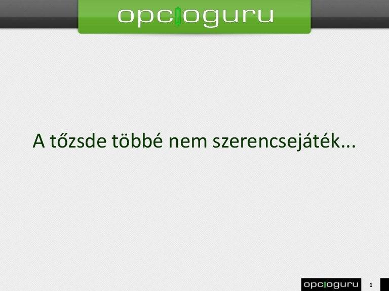 bináris opciók szerencsejáték üzlet)