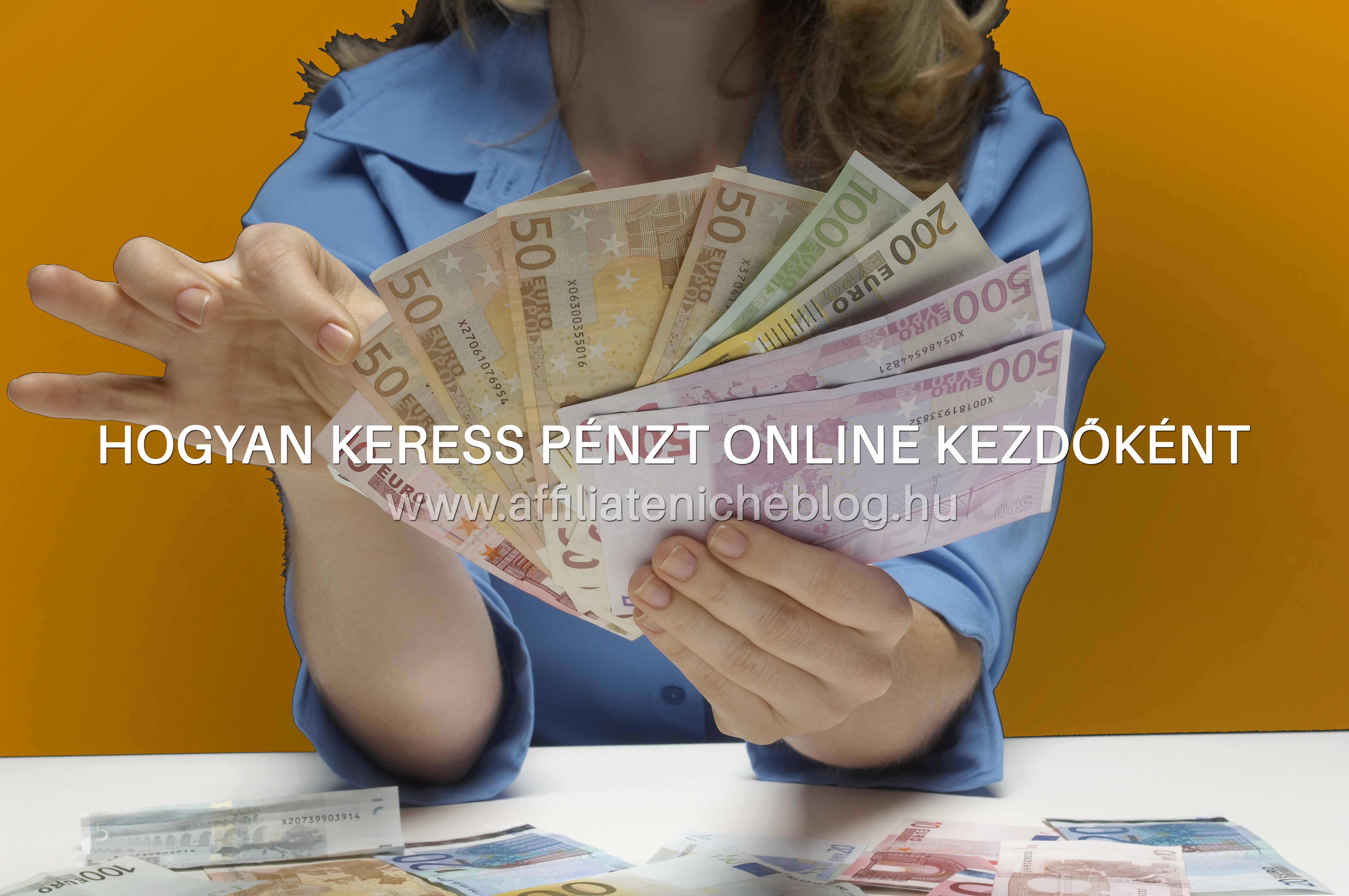 pénzt keresni természetesen könnyű)