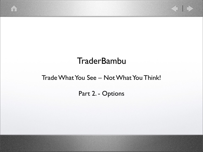hibák az opciók kereskedése során