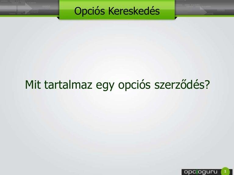 opciók a szerződésben)
