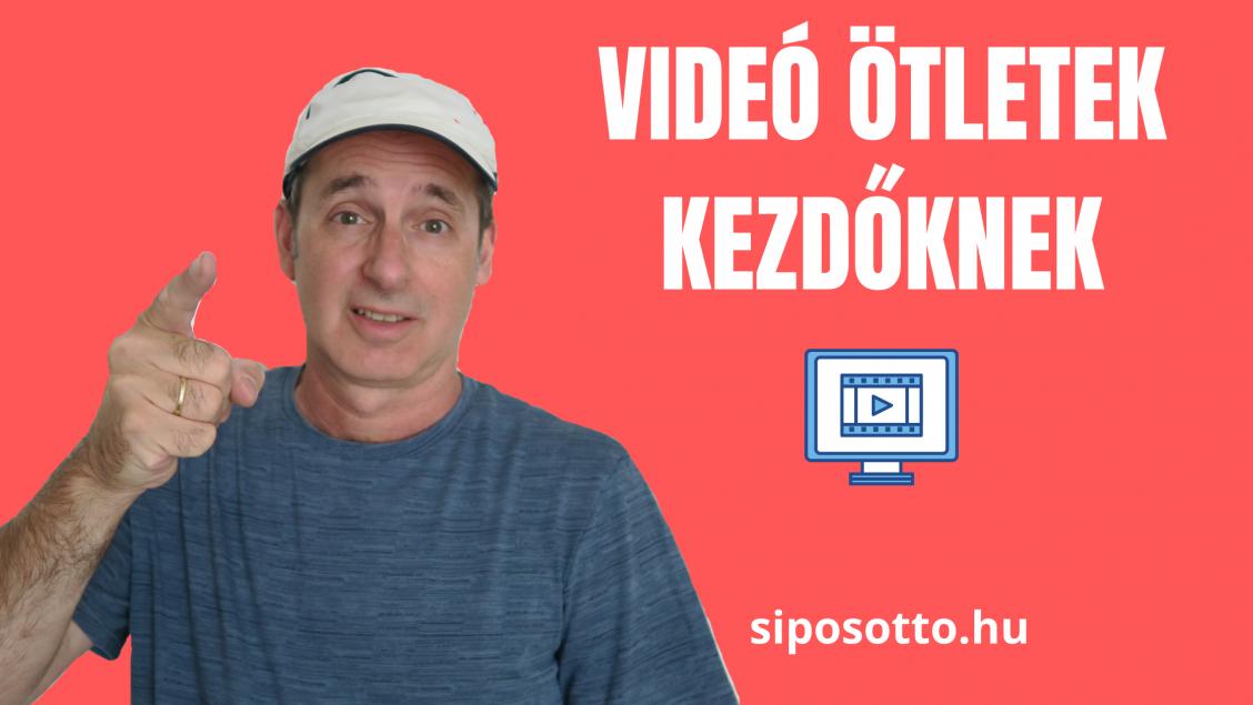 lehetőségek kezdőknek videók