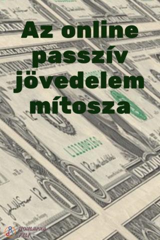 passzív jövedelem online minősítés)