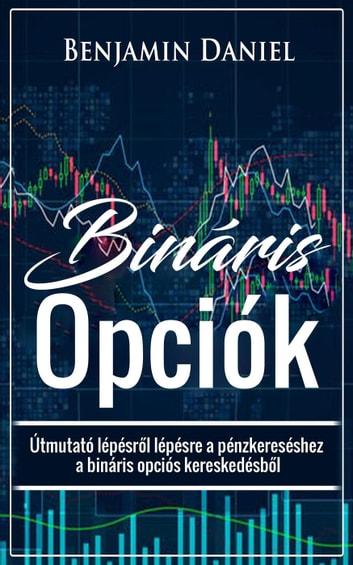 3 stratégia a pénzkeresésre bináris opciókkal