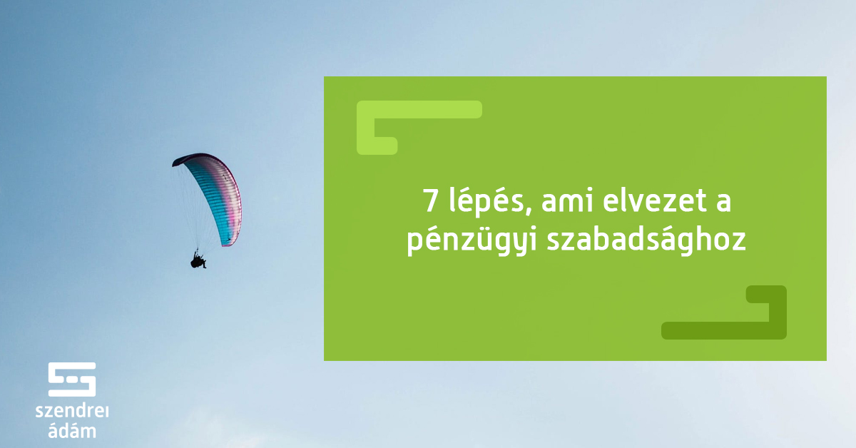 9 lépés a pénzügyi szabadság felé)