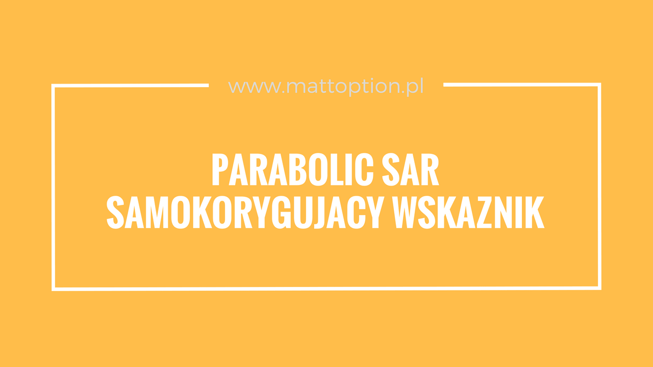 Binary Options: A parabolikus SAR