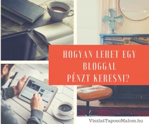 Így kereshetsz pénzt blogoddal - Mutatom, hogy lehetsz sikeres az írással