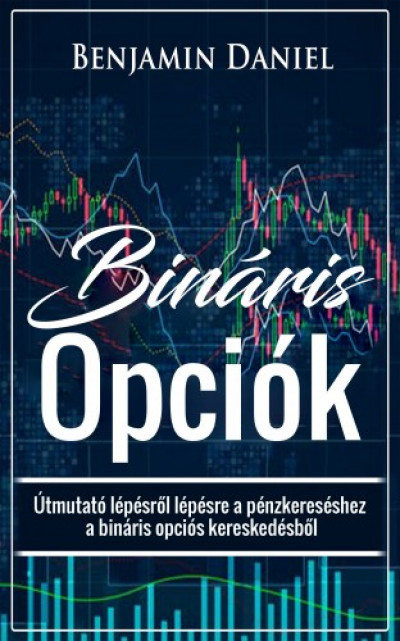 a bináris opciók kereskedésének titkai kezdőknek)