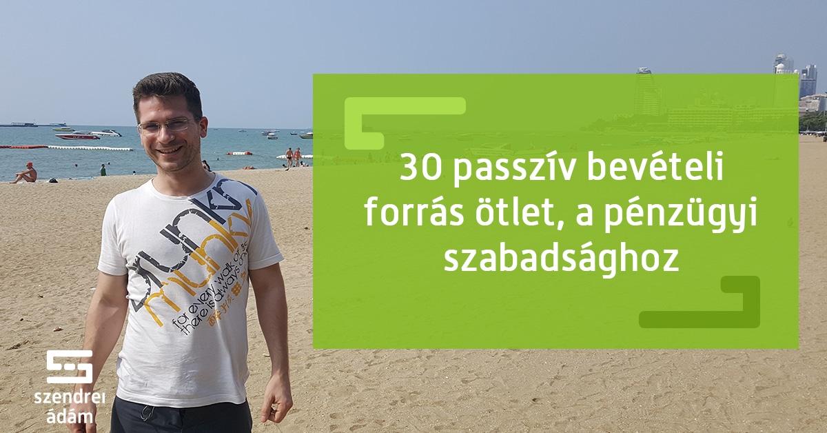 passzív jövedelem az interneten befektetésekkel)