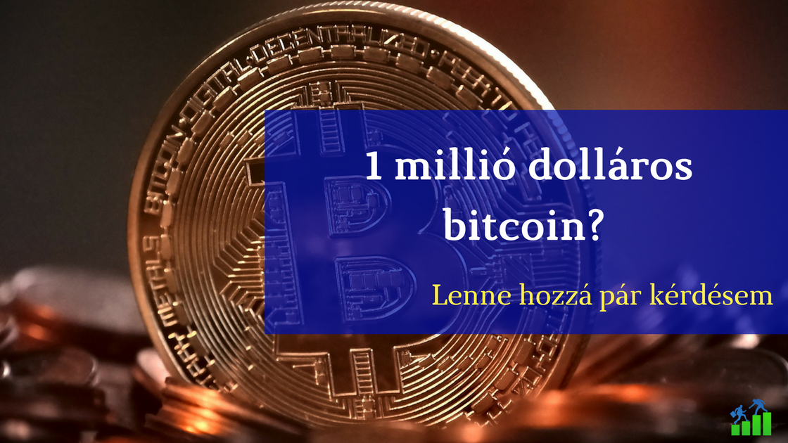a bitcoin milliót keres