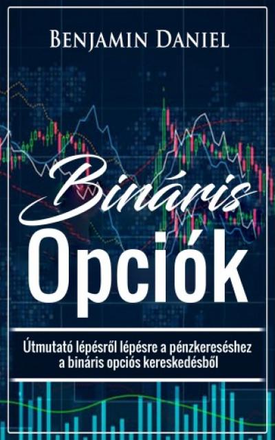 bináris opciós kereskedelem