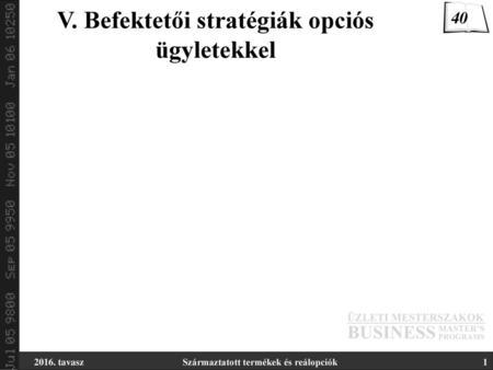 stratégiák az opciós erődökre)