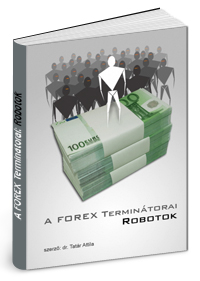 Robot programok – terjedő algoritmus kereskedés – Tőzsdei kereskedés, tanfolyamok